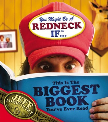 You Might Be A Redneck If ...This Is The Biggest Book You'V (Paperback)