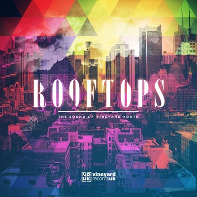 Rooftops: The Sound of Vineyard Youth CD (CD-Audio)
