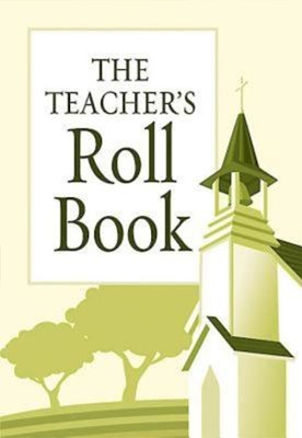 The Teacher's Roll Book (Miscellaneous Print)