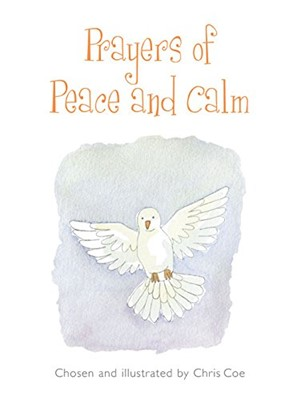 Prayers Of Peace And Calm (Hard Cover)