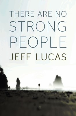 There Are No Strong People (Paperback)