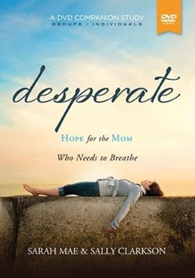 Desperate, A DVD Companion Study (DVD Video)