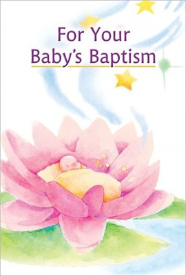 For Your Baby's Baptism (Hard Cover)