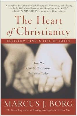 The Heart of Christianity (Paperback)
