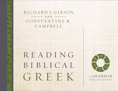Reading Biblical Greek (Hard Cover)