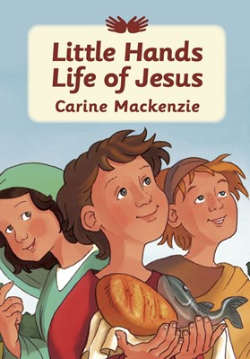 Little Hands Life Of Jesus (Hard Cover)