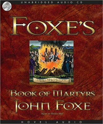 Foxe's Book Of Martyrs MP3 (MP3 CDs)