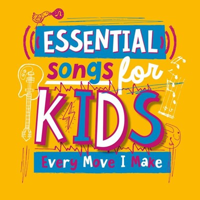 Essential Songs For Kids: Every Move I Make CD (CD-Audio)