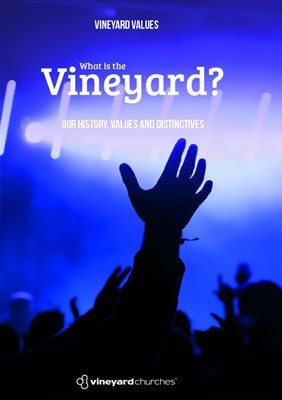 Vineyard Values: What Is The Vineyard? (Booklet)