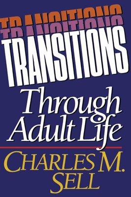 Transitions Through Adult Life (Paperback)
