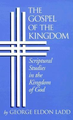The Gospel of the Kingdom (Paperback)