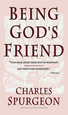 Being Gods Friend (Mass Market)