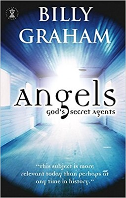 Angels: God's Secret Agent (Paperback)