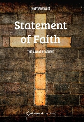 Vineyard Values: Statement Of Faith (Pack of 50) (Booklet)