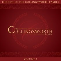Best of the Collingsworth Family, The Volume 2 (CD-Audio)