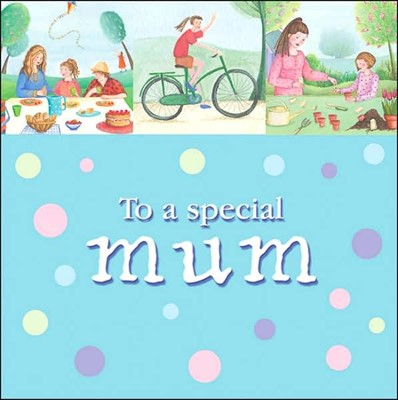 To A Special Mum (Hard Cover)