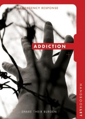 Emergency Response handbook To Addiction [Pack of 10] (Booklet)