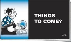 Tracts: Things To Come (Pack of 25) (Tracts)