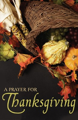 Prayer For Thanksgiving (Pack Of 25) (Tracts)
