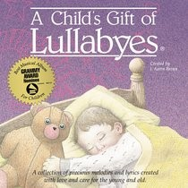 Child's Gift of Lullabies, A (CD-Audio)