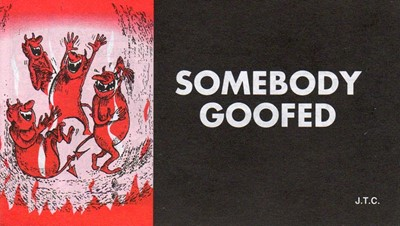 Tracts: Somebody Goofed (Pack of 25) (Tracts)