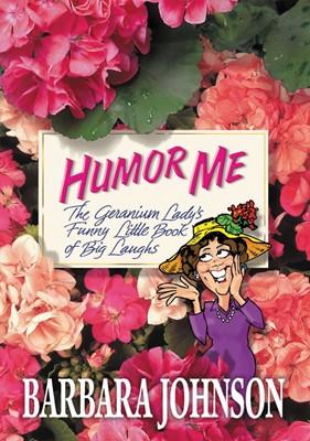 Humor Me (Paperback)