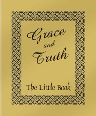 Grace And Truth (Booklet)