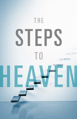 The Steps To Heaven (Pack Of 25) (Tracts)
