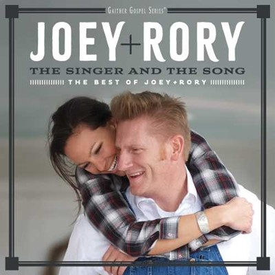 Singer And The Song, The: The Best Of Joey And Rory CD (CD-Audio)