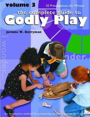 Godly Play Vol 3: 20 Presentations for Winter (Paperback)