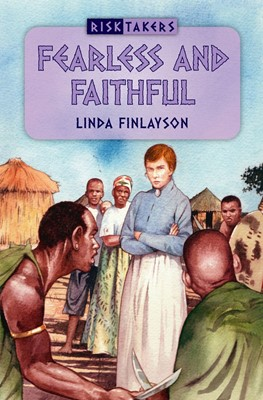 Fearless And Faithful (Paperback)