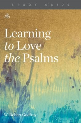 Learning To Love The Psalms Study Guide (Paperback)
