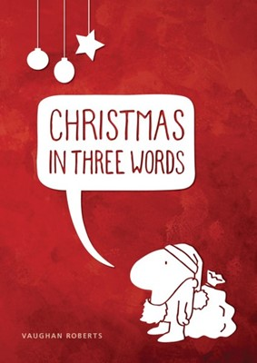 Christmas In Three Words (Tracts)