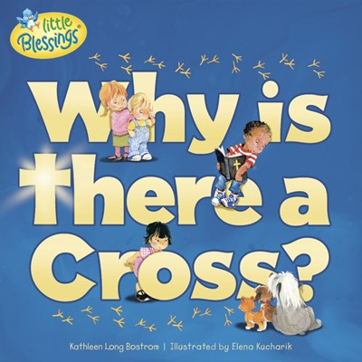 Why Is There A Cross? (Paperback)