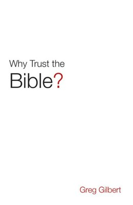 Why Trust The Bible? (Pack Of 25) (Tracts)
