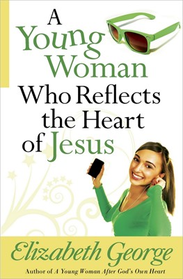 Young Woman Who Reflects The Heart Of Jesus, A (Paperback)