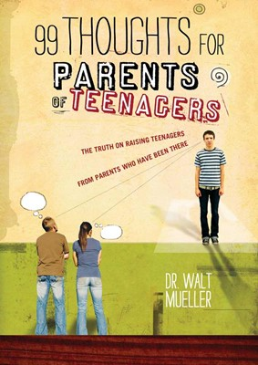 99 Thoughts For Parents Of Teenagers (Soft Cover)
