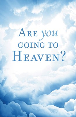 Are You Going To Heaven? (Pack Of 25) (Tracts)