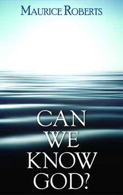 Can We Know God? (Booklet)