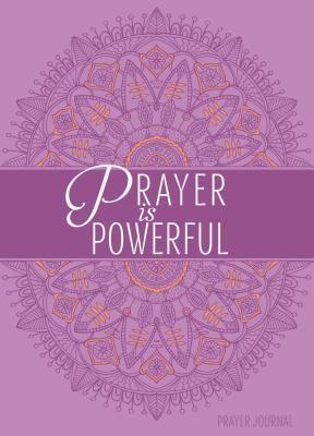 Prayer Is Powerful Journal (Paperback)