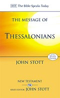 The BST Message of Thessalonians (Paperback)