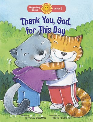 Thank You, God, For This Day (Paperback)