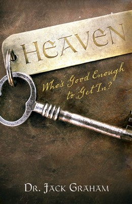 Heaven... Who'S Good Enough To Get In? (Pack Of 25) (Tracts)