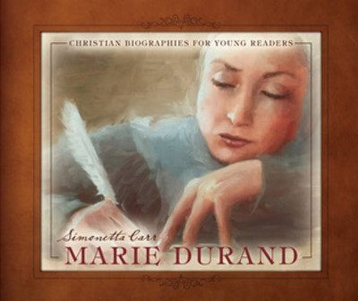 Marie Durand - Christian Biographies For Young Readers (Paperback)