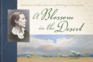 Blossom in the Desert, A (Paperback)