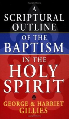 Scriptural Outline Of Baptism In The Holy Spirit (Mass Market)