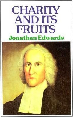Charity and its Fruits (Paperback)