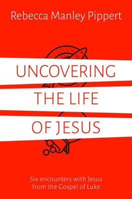Uncovering The Life Of Jesus (Paperback)