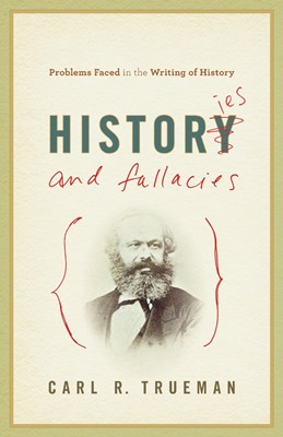 Histories And Fallacies (Paperback)