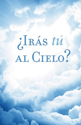 Are You Going To Heaven? (Spanish, Pack Of 25) (Tracts)